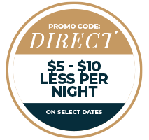 Promo code direct $5 - $10 less per night on select dates